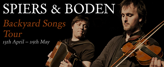 Spiers &amp; Boden - Backyard Songs Tour